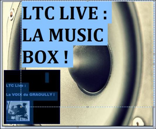 LTC LIVE : LA MUSIC BOX !,