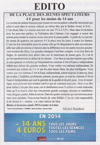 UNE TRèS BONNE NOUVELLE POUR LES MOINS DE 14 ANS : EN 2014 LA PLACE DE KINéMA EST à 4€ à TOUTES LES SéANCES,
