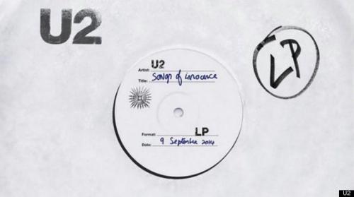 """le nouvel album des u2 """"song of innocence"""" sort le 10 octobre pr,dans tous les bacs"""