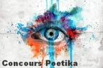 il est encore temps de s'inscrire pour le prochain « concours po,poétika,charente,17,invictus,william ernest henley,poésie à dieu,dieu d'amour et de partage,jésus,charles d'orléans,pierre de ronsard,1525-1585,prends cette rose« tu es la lampe de mes mots. »,de père en fille,la naissance de ton temps,poésie,jean dorval pour ltc,jean dorval poète lorraine,poésie lorraine,centre pompidou-metz,metz,moselle,lorraine,amour,romantisme,érotisme,désir,inspiration,dieu