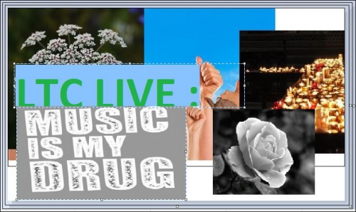 ltc live music is my drug.JPG