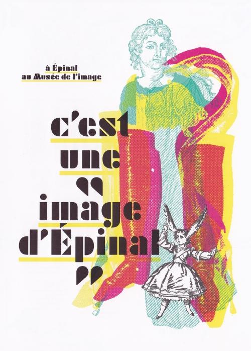 à péinal,au musée de l'image,c'est une image d'épinal,l'exposition des 10 ans,du musée de l'image,du 18.05.2013 au 16.03.2014,ville d'épinal,un événement,télérama,
