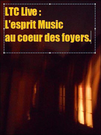 logo ltc live l'esprit music au coeur des foyers 2!.JPG