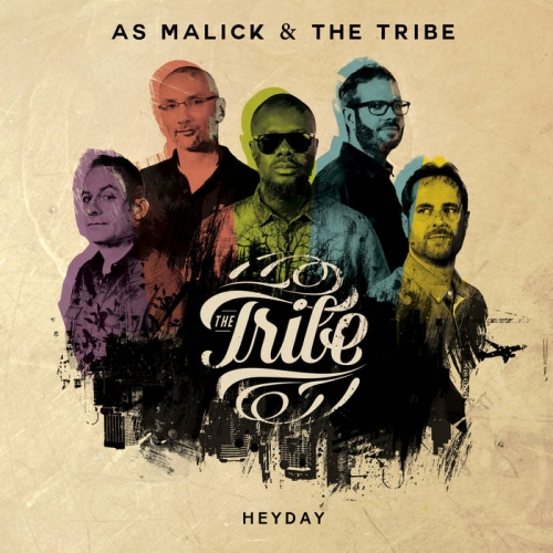 as malick & the tribe,heyday,nouvelle album,