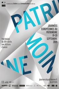 jep 2015,Journées européennes du patrimoine,19-20 septembre 2015,Le patrimoine du XXIᵉ siècle, une histoire d'avenir,