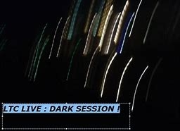 ltc live dark session.jpg