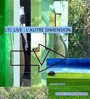 ltc live autre dimension.jpg