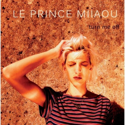 le-prince-miiaou-turn-me-off-single.jpg