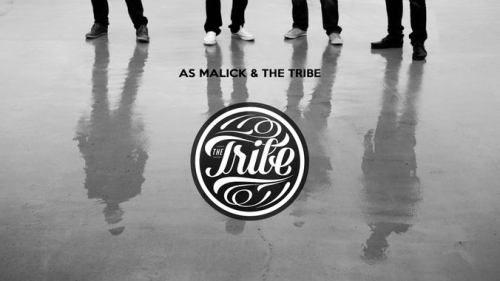 as malick & the tribe,